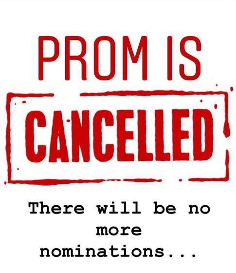 Prom Cancelled, All Other Events Suspended Until Further Notice